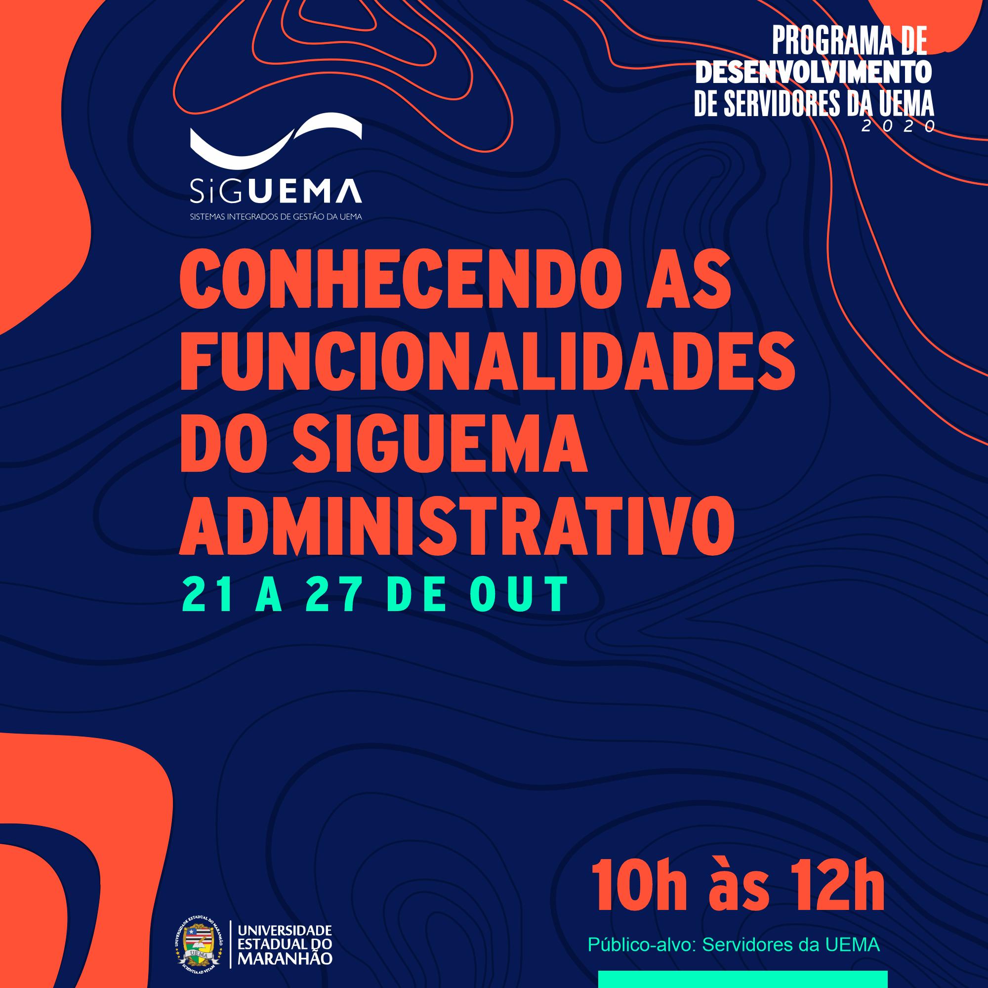 CONHECENDO AS FUNCIONALIDADES DO SIGUEMA ADMINISTRATIVO.