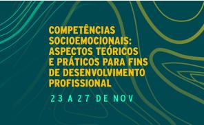 Competências Socioemocionais: Aspectos teóricos e práticos para fins de desenvolvimento profissional